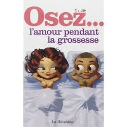 """""""Osez l'amour pendant la grossesse"""" LA MUSARDINE"""